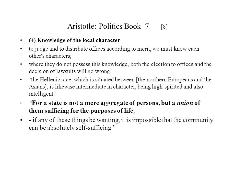 Aristotle: Politics Book 7 [8]